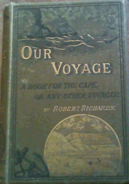 Image for Our Voyage : A Book for the Cape, or any Other, Voyager