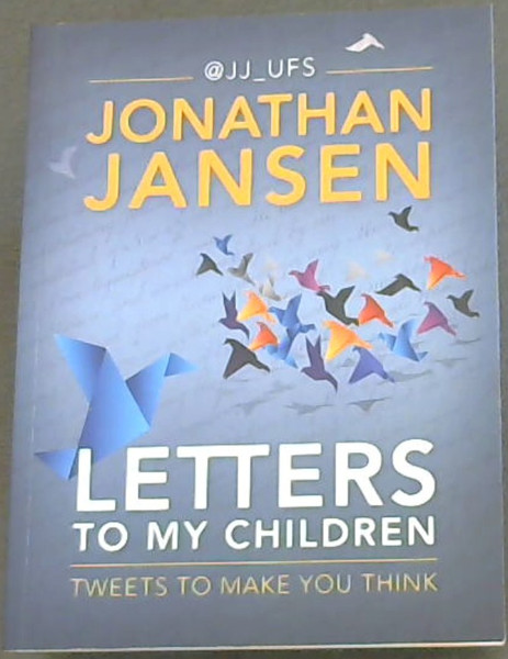 Image for Letters to My Children: Tweets to Make You Think
