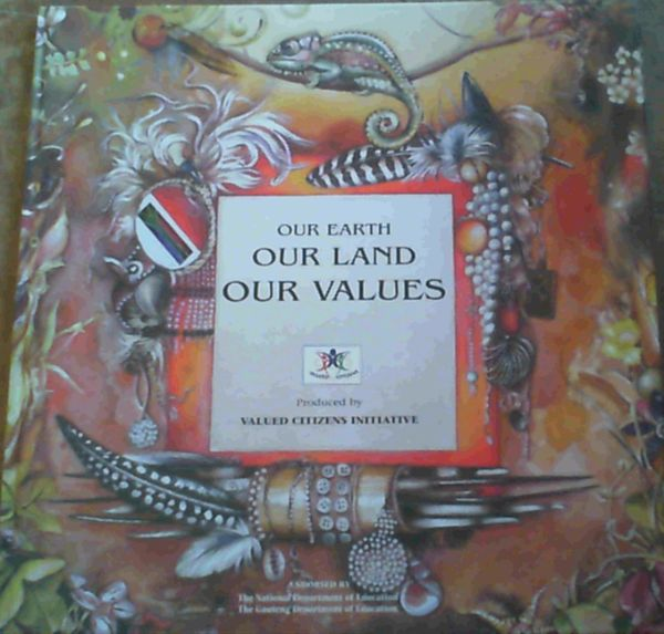 Image for Our Earth, Our Land, Our Values