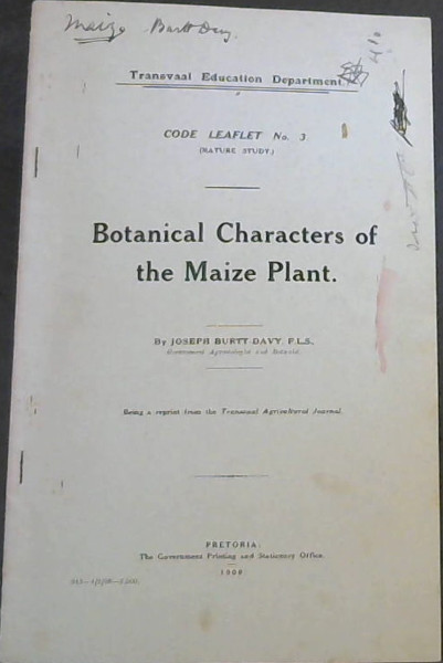 Image for Botanical Characters of the Maize Plant (Code Leaflet No 3 (Nature Study)) (Being a reprint from the Transvaal Agricultural Journal)