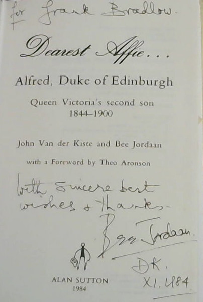 Image for Dearest Affie..Alfred, Duke of Edinburgh: Queen Victoria's Second Son 1844-1900