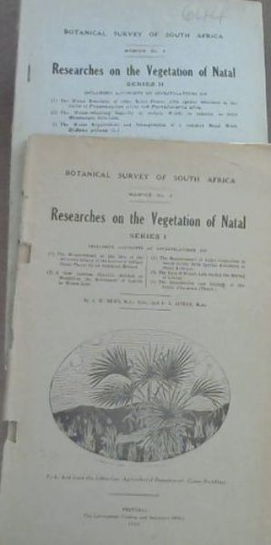 Image for Botanical Survey of South Africa Memoir No 5: Researches on the Vegetation of Natal Series I including accounts of investigations on 1) The Measurement of the Size of the Aeration System of the Leaves of certain Natal Plants by an Injection Method; 2) A New Calcium Chloride Method of Measuring the Resistance of Leaves to Water-Loss; 3) The Measurement of Light Intensities in South Africa with Special Reference to Plant Habitats; 4) The Rate of Water-Loss during the Drying of Leaves; 5) The Distribution and Ecology of Genus Cussonia (Thunb.) / Memoir No 8 Series II including accounts of investigations on 1) The Water Relations of some Natal Plants, with reference to the leaves of Ptaeroxylon utile and Portulacaria afra; 2) The Water-retaining Capacity of certain Woods in relation to their Microscopic Structure; 3) The Water Requirement and Transpiration of a common Natal Weed, Bidens pilosa (L.)