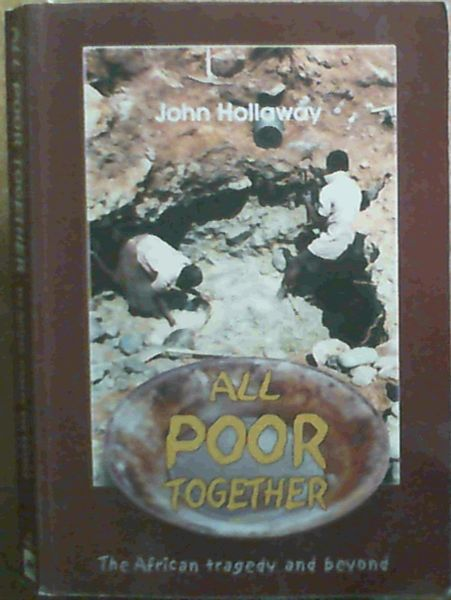 Image for All Poor Together The African Tragedy and Beyond
