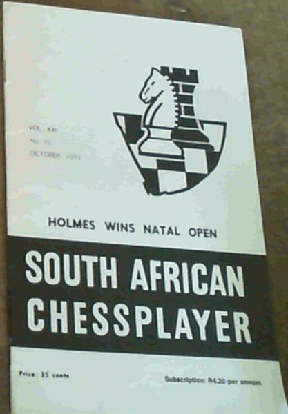Image for The South African Chessplayer Vol XXI October 1973 No 10