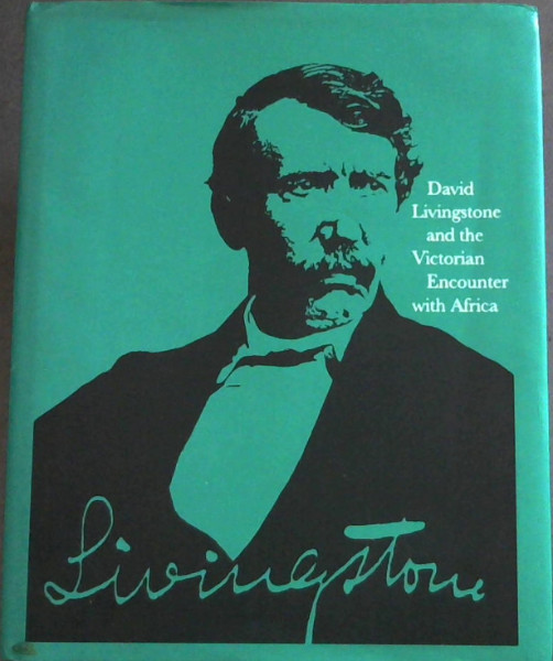 Image for David Livingstone and the Victorian Encounter with Africa