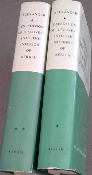 Image for An Expedition of Discovery, into the Interior of Africa, through the hitherto undescribe Countries of the Great Namaquas, Boschmans, and Hill Damaras - 2 volumes (Africana Collectanea Vols XXII/XXIII) Facsimile Reprint