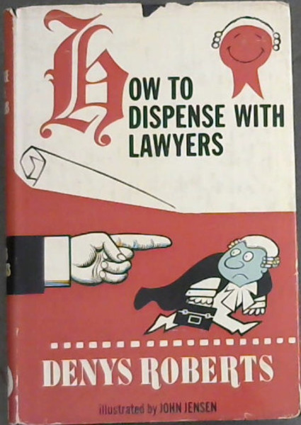 Image for How To Dispense with Lawyers