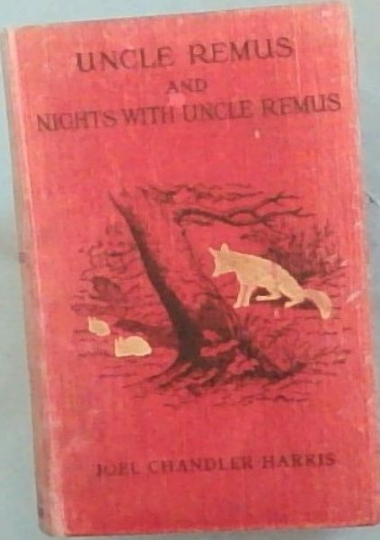 Image for Uncle Remus and Nights with Uncle Remus