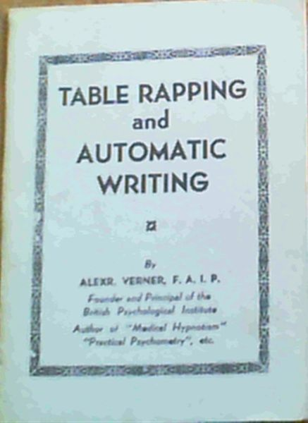 Image for Table Rapping and Automatic Writing