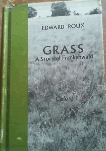 Image for Grass : A Story of Frankenwald