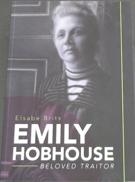 Image for Emily Hobhouse: Beloved Traitor