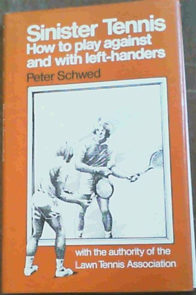 Image for Sinister Tennis : How to Play Against and with Left-Handers