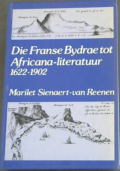 Image for Die Franse Bydrae tot Africana - literatuur 1622 - 1902
