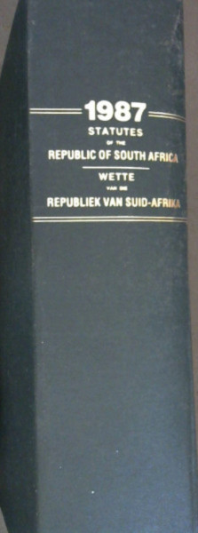 Image for Statutes of the Republic of South Africa 1987 / Wette van die Republiek van Suid-Afrika 1987 : Staatskoerant van die Republiek van Suid-Afrika - Kaapstad, 4 Maart 1987 - Vol 261, No 10629 -  17 Februarie 1987 Vol 272, No 11145 / Republic of South Africa Government Gazette Cape Town, 4 March 1987 - Vol 261, No 10629 - 17 February 1988 - Vol 272, No 11145