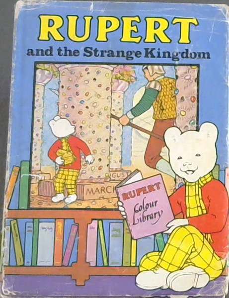 Image for Rupert and the Strange Kingdom