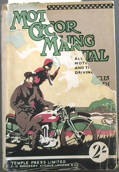 Image for Motor Cycling Manual : All About Motorcycles and The Art of Driving Them