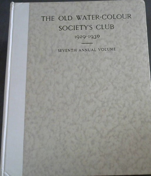 Image for The Old Water-Colour Society's Club 1929-1930 - Seventh Annual Volume