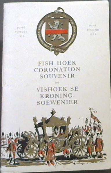 Image for Fish Hoek Coronation Souvenir / Vishoek Se Kroningsoewenier. June second 1953