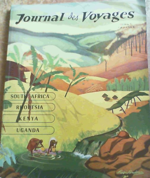 Image for Journal de Voyages - South Africa, Rhodesia, Kenya, Uganda