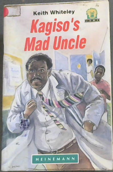 Image for Kagiso's Mad Uncle (Junior African Writers)