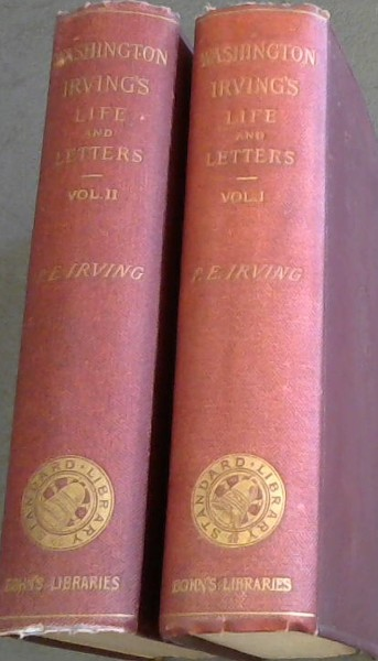 Image for The Life and Letters of Washington Irving (2 volumes)