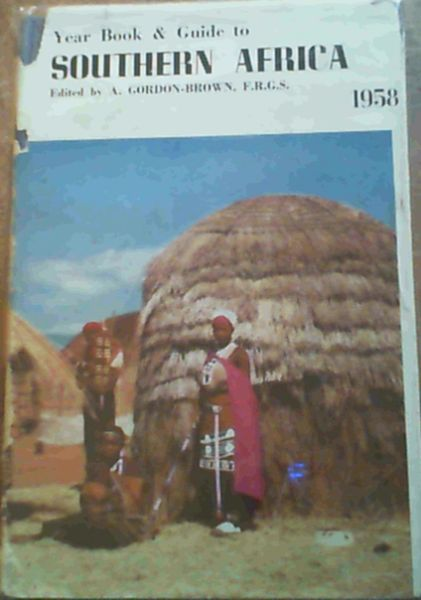 Image for The Year Book and Guide to Southern Africa 1958 Edition