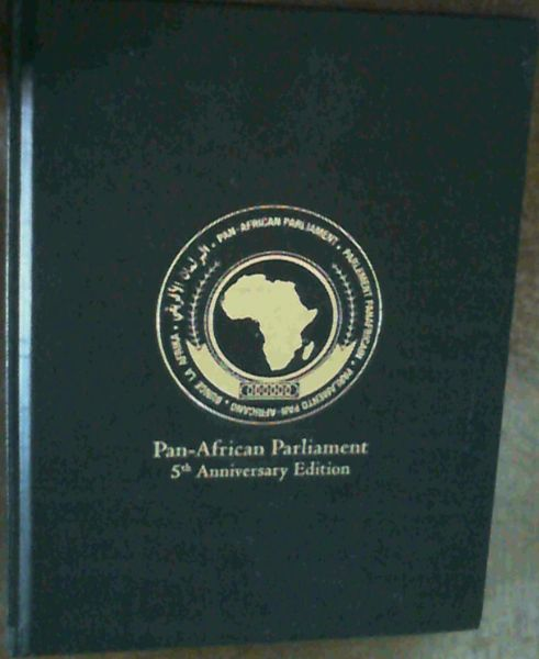 Image for Pan - African Parliament : 5th Anniversary Edition