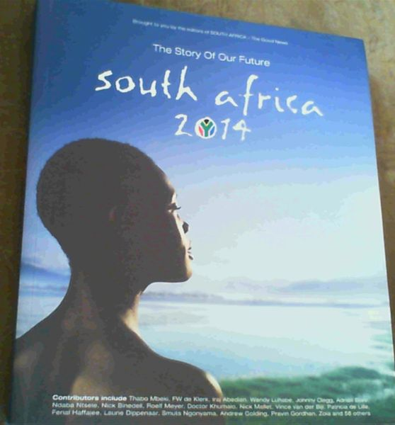 Image for South Africa 2014 : The Story of the Future