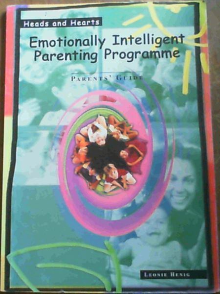 Image for Heads and Hearts : Emotionally Intelligent Parenting Programme