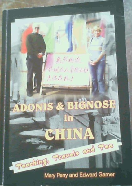 Image for Adonis & Big Nose in China