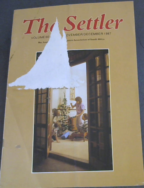 Image for The Settler- The Journal of the 1820 Settlers Association of South Africa - Vol 60 No 6 - November/December 1987