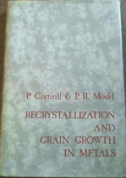 Image for Recrystallization and Grain Growth in Metals