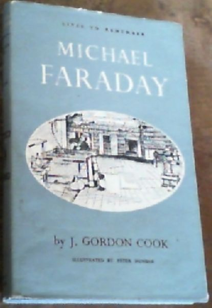 Image for Michael Faraday; Lives To Remember