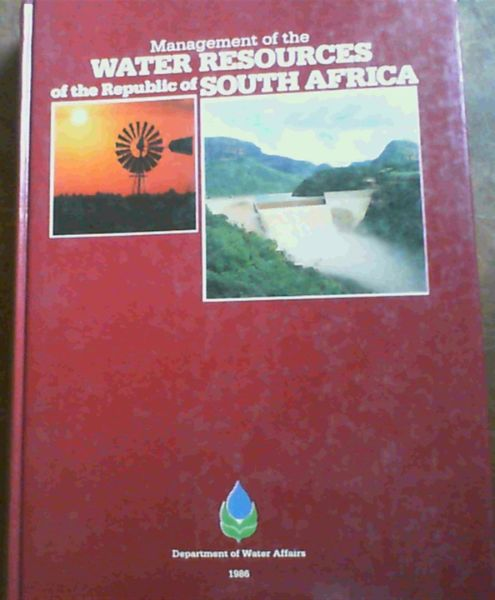 Image for Management of the Water Resourcesof the Republic of South Africa