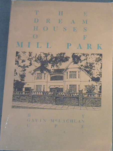 Image for The Dream Houses of Mill Park