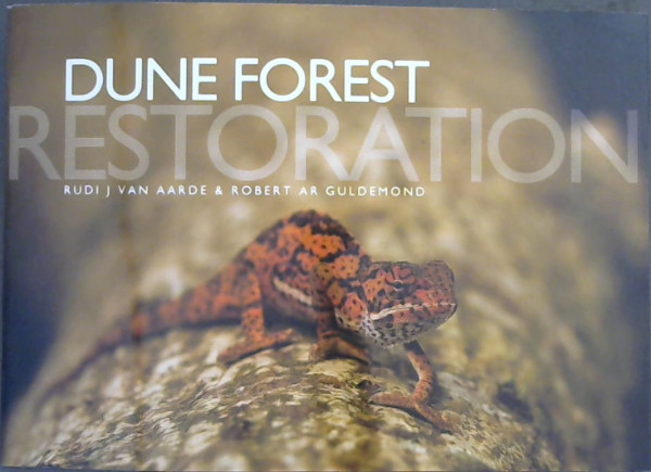 Image for Dune Forest Restoration : 2012 A Visual Journey