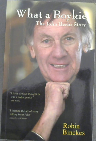 Image for What a Boykie: The John Berks Story