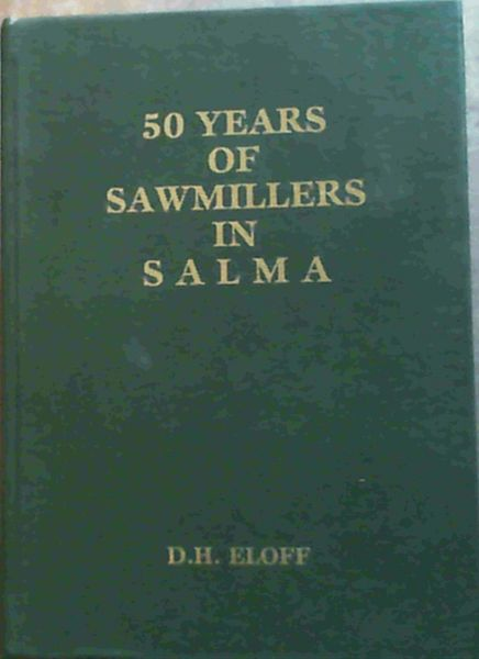 Image for 50 Years of Sawmillers in S A L M A