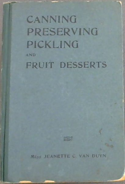 Image for Canning, Preserving, Pickling and Fruit Desserts