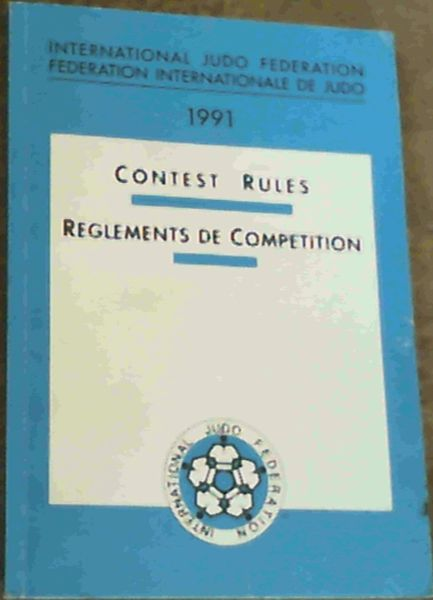 Image for International Judo Federation Contest Rules 1991