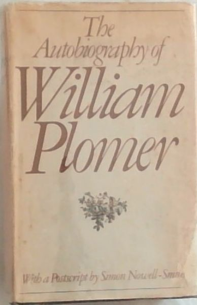 Image for The Autobiography of William Plomer