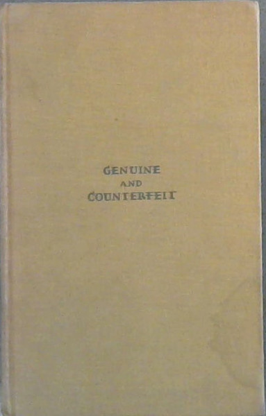 Image for Genuine and Counterfeit: Experiences of a Connoisseur