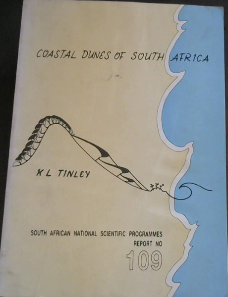 Image for Coastal Dunes of South Africa : A report of the Committee for Nature Conservation Research National Programme for Ecosystem Research (South African National Scientific Programmes Report No 109)