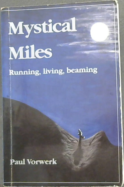 Image for Mystical Miles: Running, living, Beaming