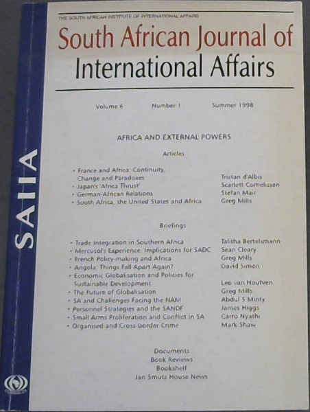 Image for South African Journal of International Affairs Volume 6 , Number 1, Summer 1998 ( Africa And External Powers)