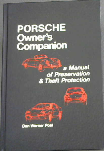 Image for Porsche Owner's Companion: A Manual of Preservation and Theft Protection