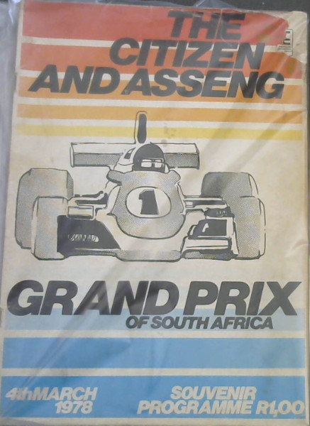 Image for The Citizen and Asseng Grand Prix of South Africa - 4th March 1978 - Souvenir Programme