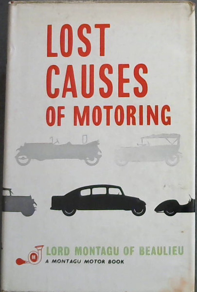 Image for Lost Causes of Motoring - A Montagu Motor Book (New Series)