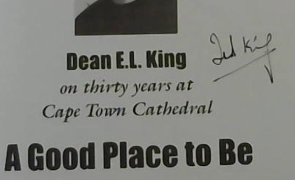 Image for A good place to be: Dean E.L. King on thirty years at Cape Town Cathedral
