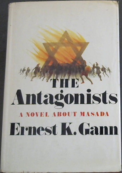 Image for The Antagonists - A novel about Masada